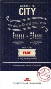 As a TTC Notice at the back cover of the Official Toronto Visitor Guide 2015 notes, you can buy a One Day Unlimited Group Pass at any Subway station.