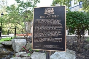 Plaque next to Old Mill Restaurant tells you something about local history as it relates to Old Mill Toronto. Click on the image, in the event you wish to read the plaque. Jaan Pill photo